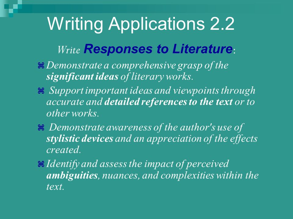 Write Responses to Literature: