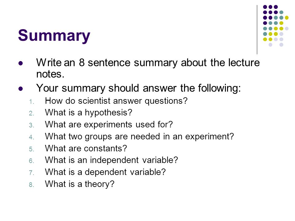 Summary Write an 8 sentence summary about the lecture notes.