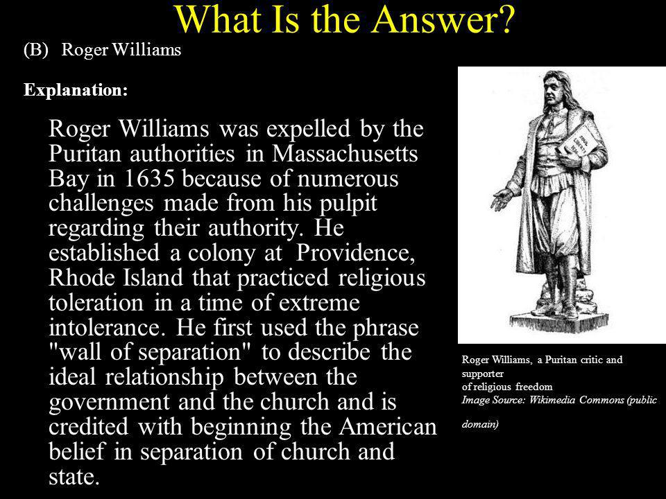 What Is the Answer (B) Roger Williams