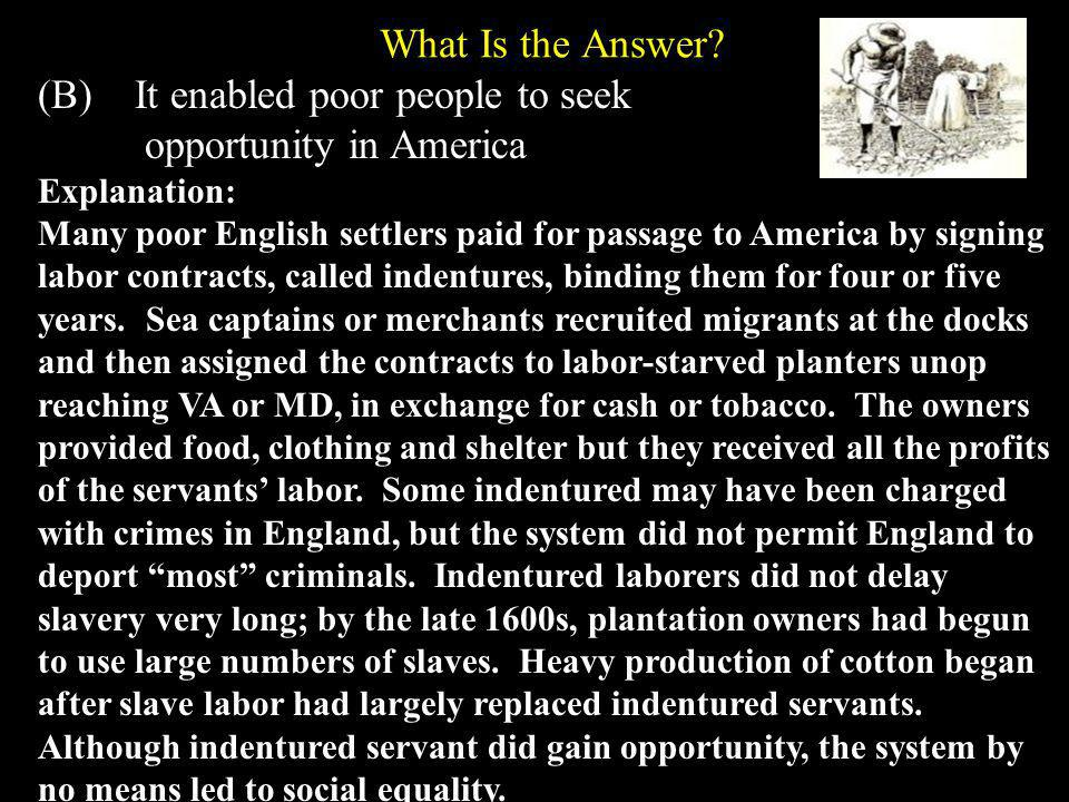 What Is the Answer (B) It enabled poor people to seek.