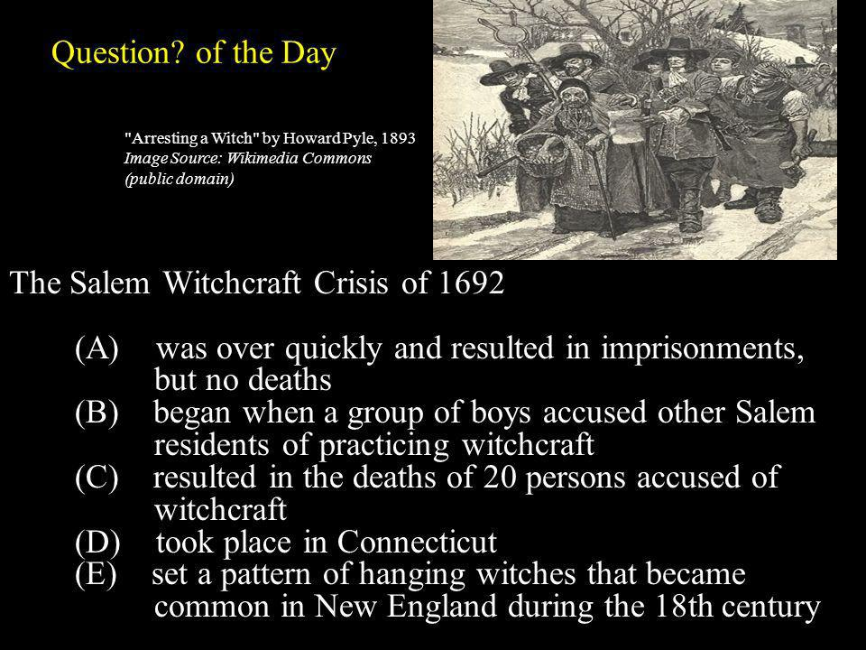 Question of the Day Arresting a Witch by Howard Pyle, 1893 Image Source: Wikimedia Commons (public domain)