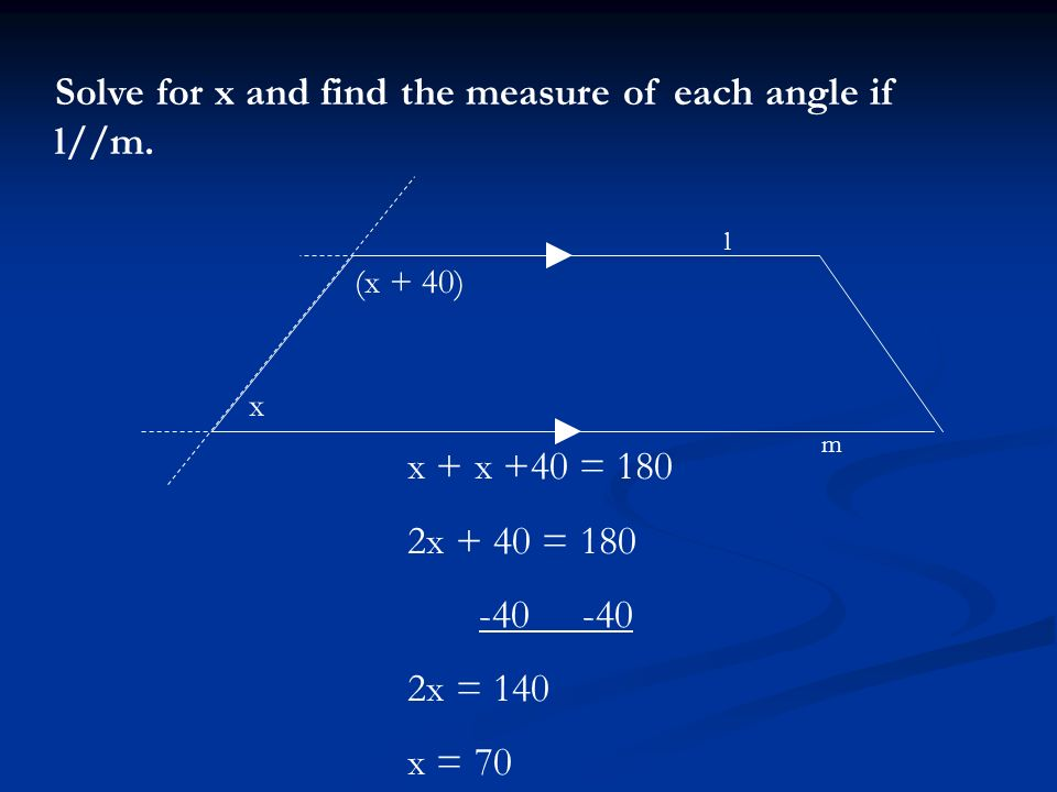 Solve for x and find the measure of each angle if l//m.