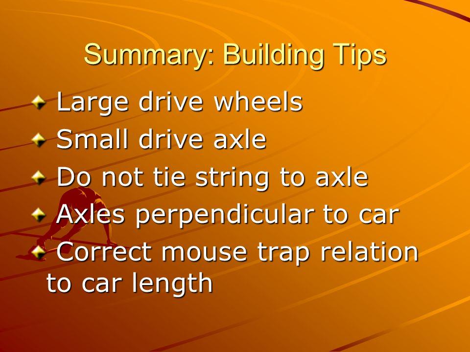 Summary: Building Tips