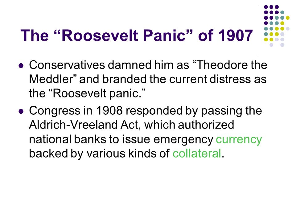 The Roosevelt Panic of 1907