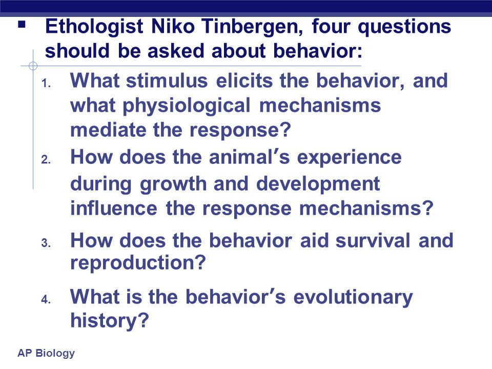 niko tinbergens four questions essay This is cool stuff and jablonka and lamb's evolution in four what i was wanting to say is that i see niko tinbergen's four questions as an.