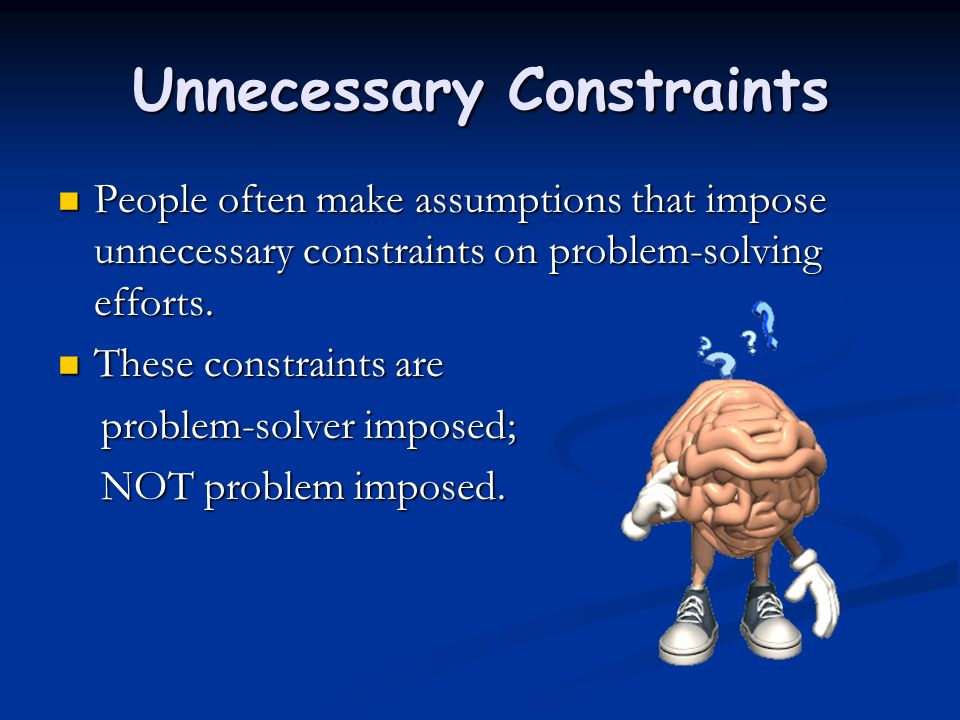 Unnecessary Constraints