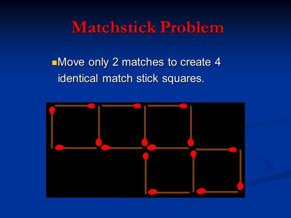 Matchstick Problem Move only 2 matches to create 4