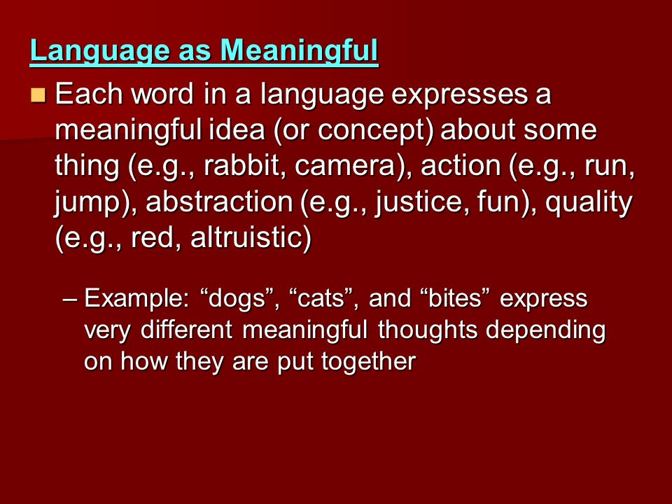 Language as Meaningful
