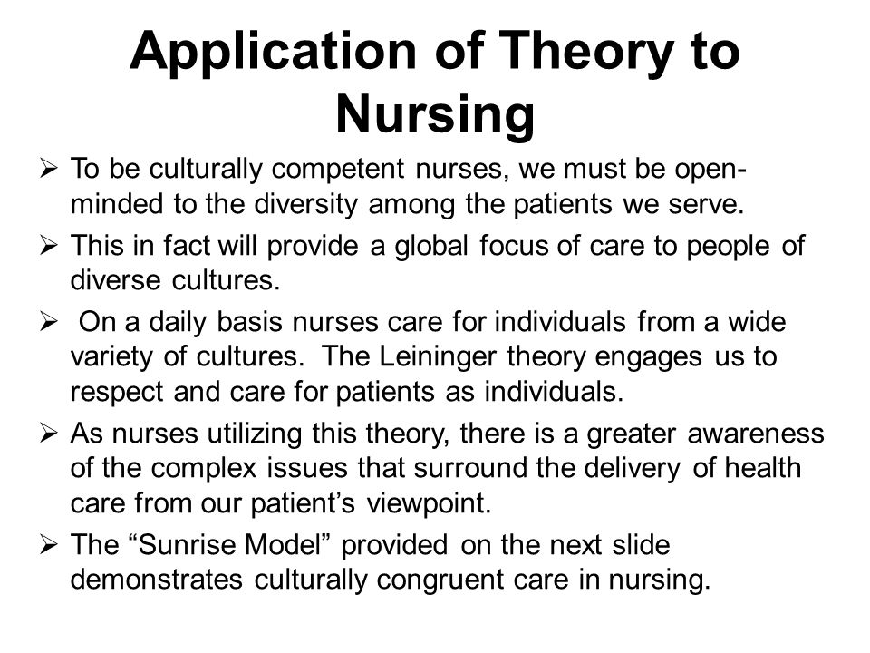 how does cultural diversity apply to nursing Applying watson's nursing theory to assess nurses if they come from different cultural backgrounds linguistic background diversity makes it necessary.