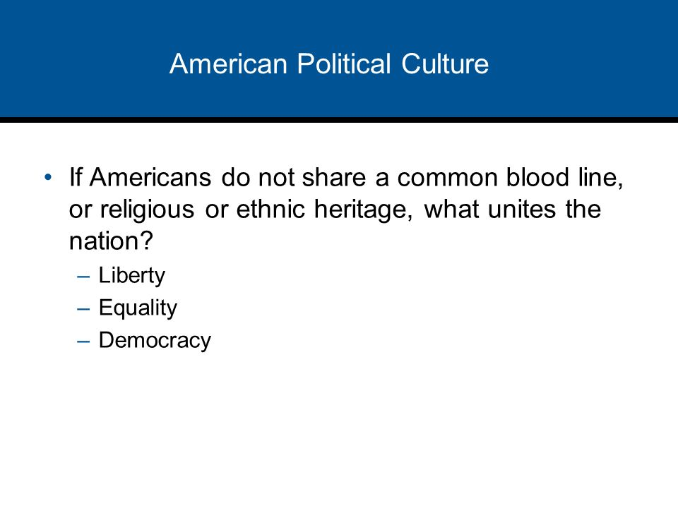 chapter 1 american political culture 1 chapter 1 introduction chapter outline i introduction (pp 1-7) ii understand the nature of american political culture and identify the elements of.