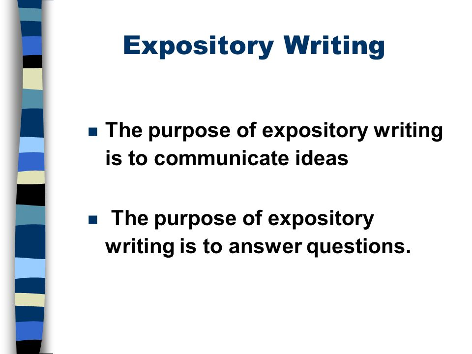 purpose of expository essay Many students tell us that they don't know what to check for once they have finished their essay they usually know to check for grammar, punctuation, and spelling, but other details are often seen as less important because of the high emphasis placed on these problems in their early education.