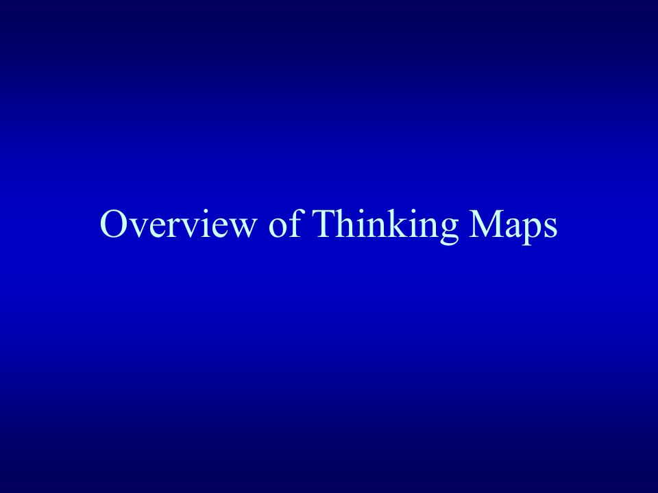 Overview of Thinking Maps