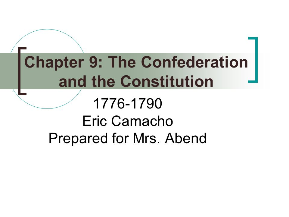 Chapter 9: The Confederation and the Constitution