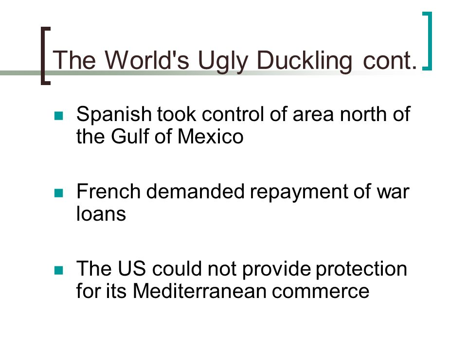 The World s Ugly Duckling cont.