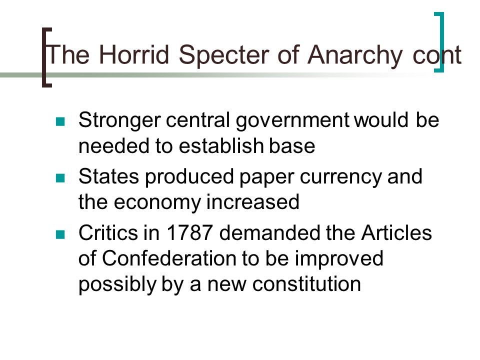 The Horrid Specter of Anarchy cont