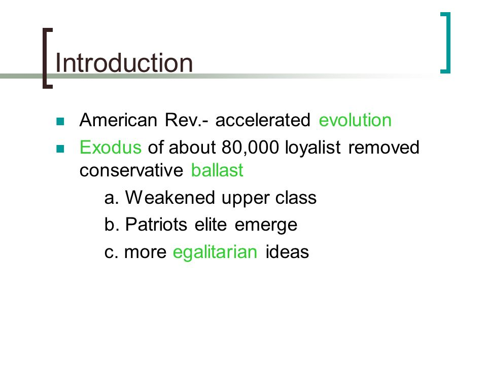 Introduction American Rev.- accelerated evolution