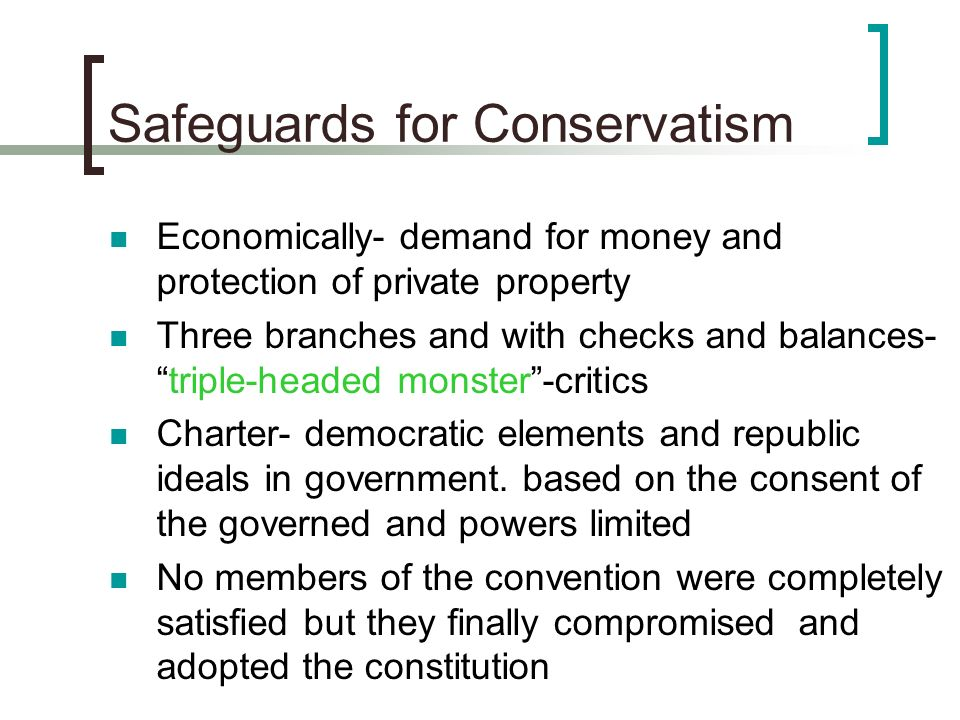 Safeguards for Conservatism