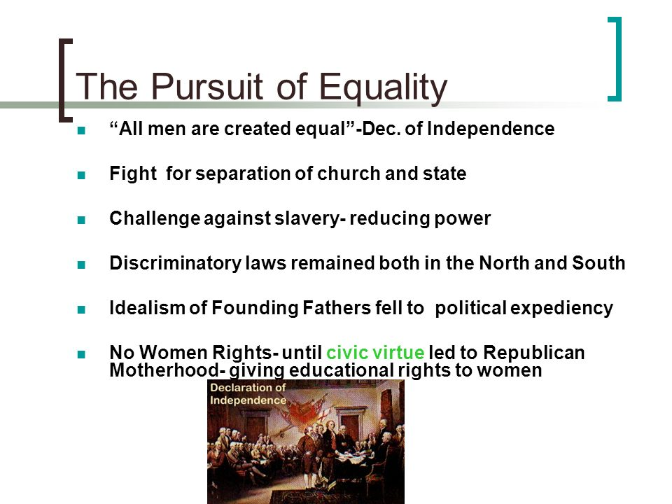 The Pursuit of Equality