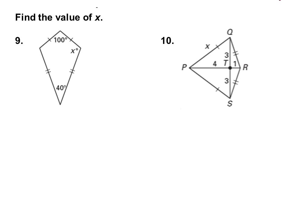 Find the value of x. 9. 10.