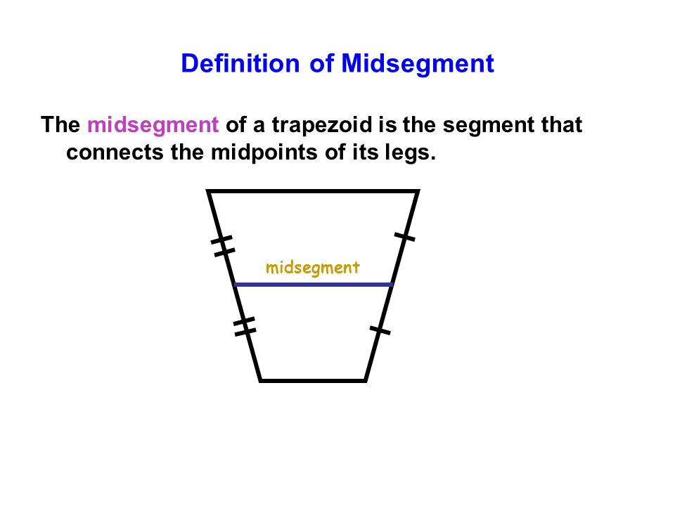 Definition of Midsegment