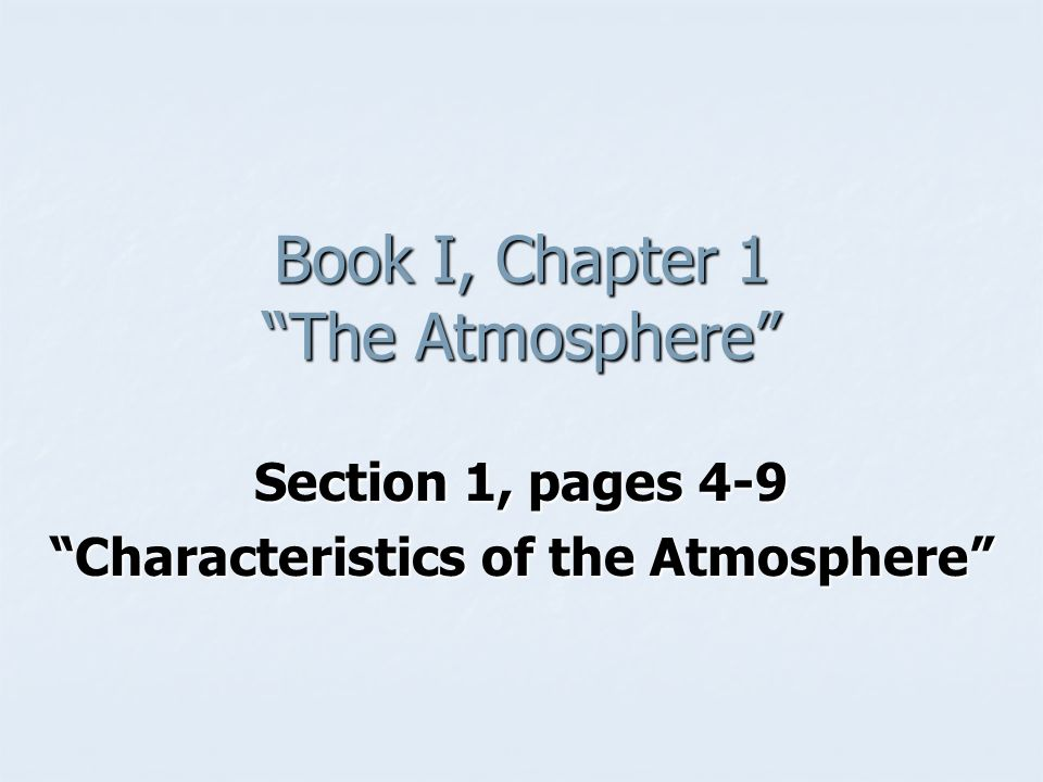Book I, Chapter 1 The Atmosphere