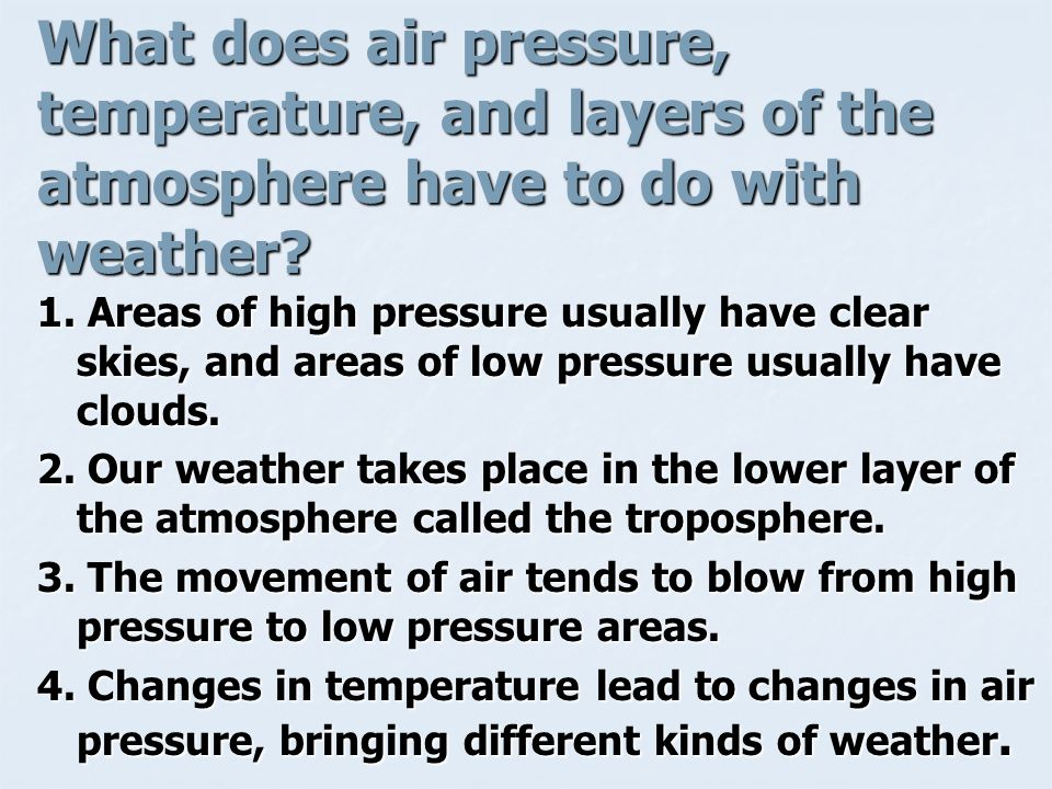 What does air pressure, temperature, and layers of the atmosphere have to do with weather