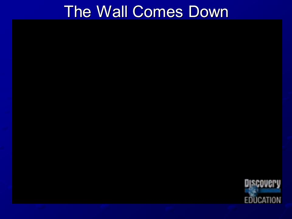 The Wall Comes Down