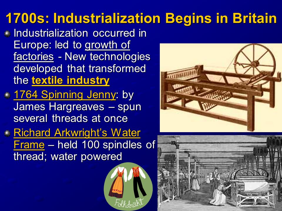 1700s: Industrialization Begins in Britain