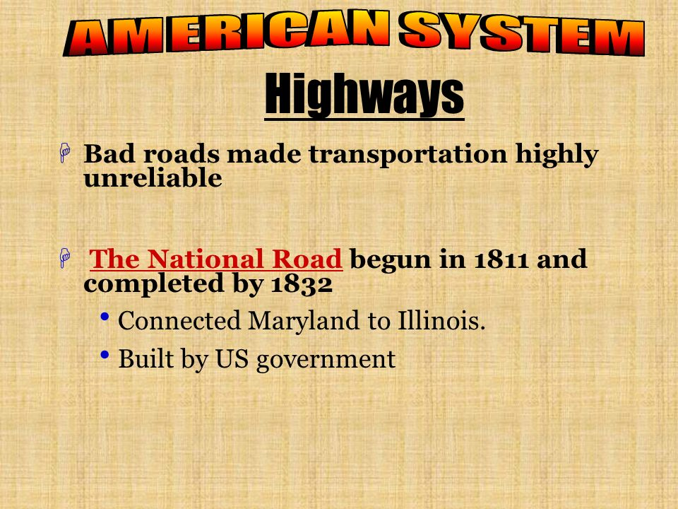 Highways AMERICAN SYSTEM