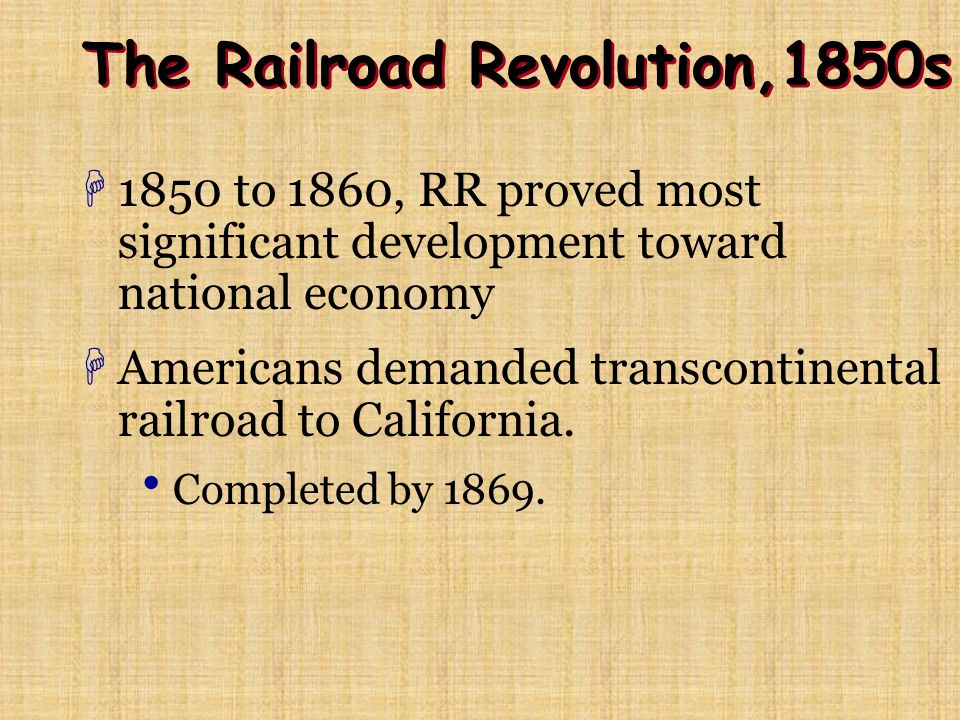 The Railroad Revolution,1850s