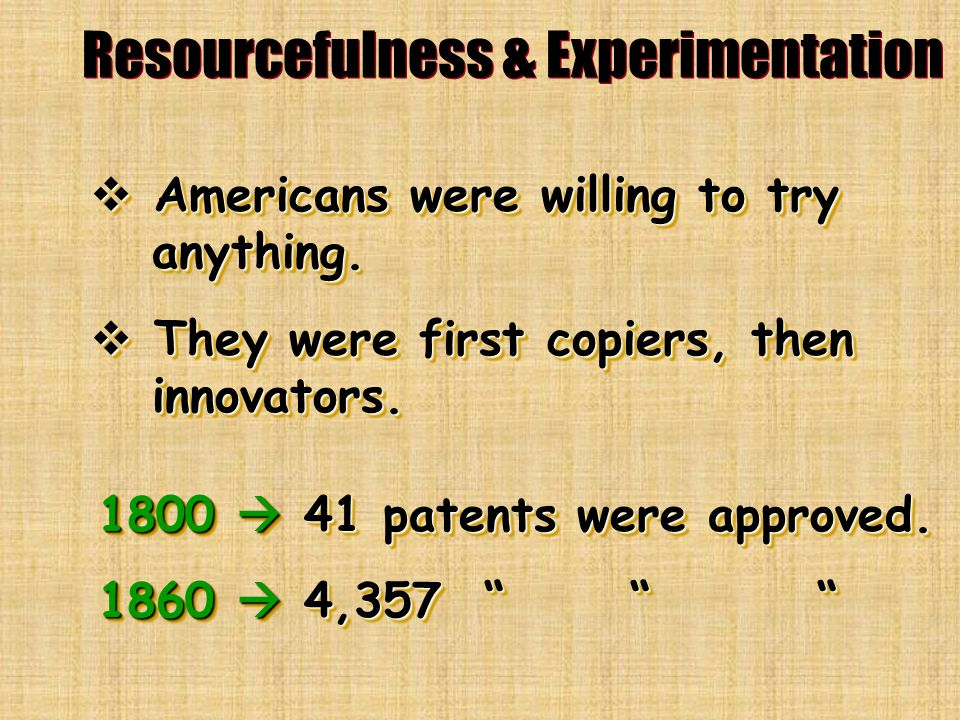 Resourcefulness & Experimentation