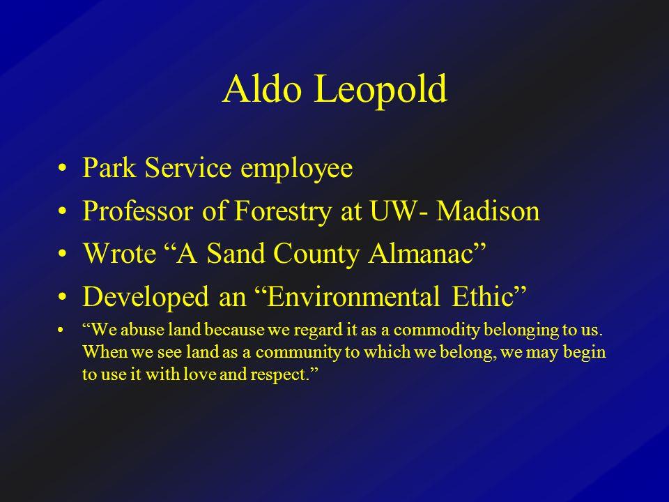 Aldo Leopold Park Service employee