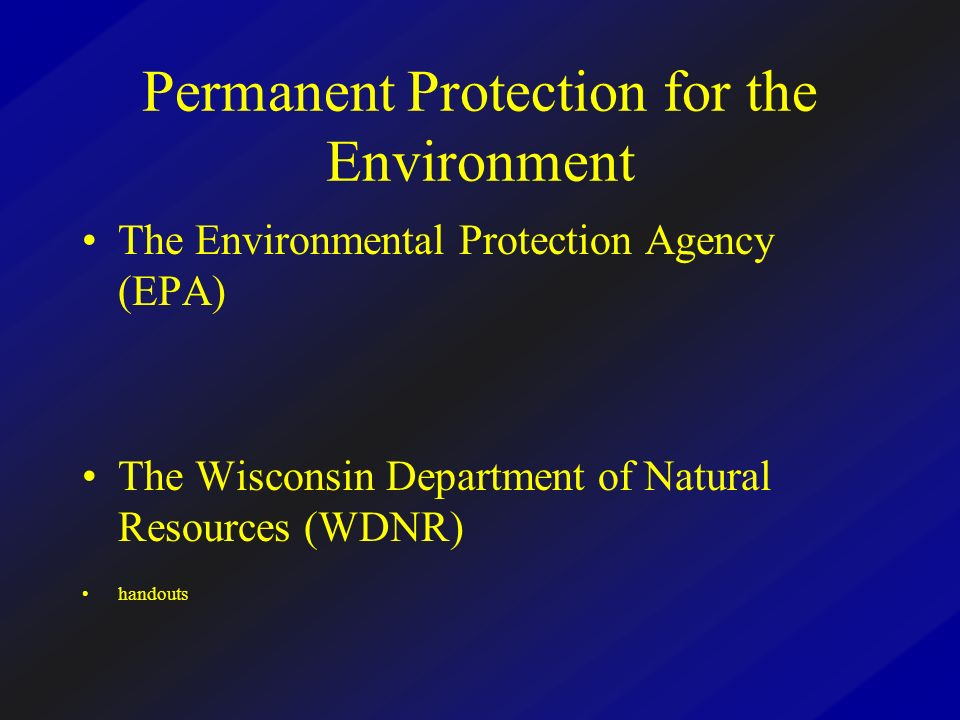 Permanent Protection for the Environment