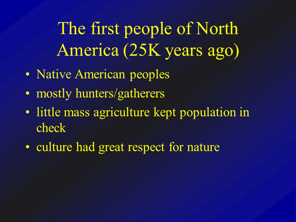 The first people of North America (25K years ago)