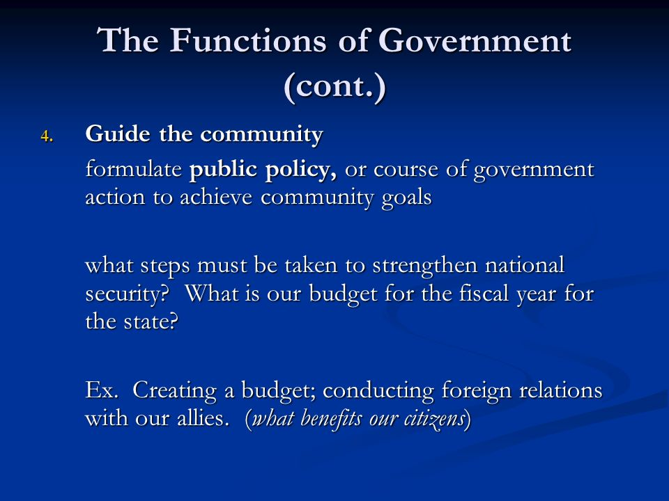 The Functions of Government (cont.)