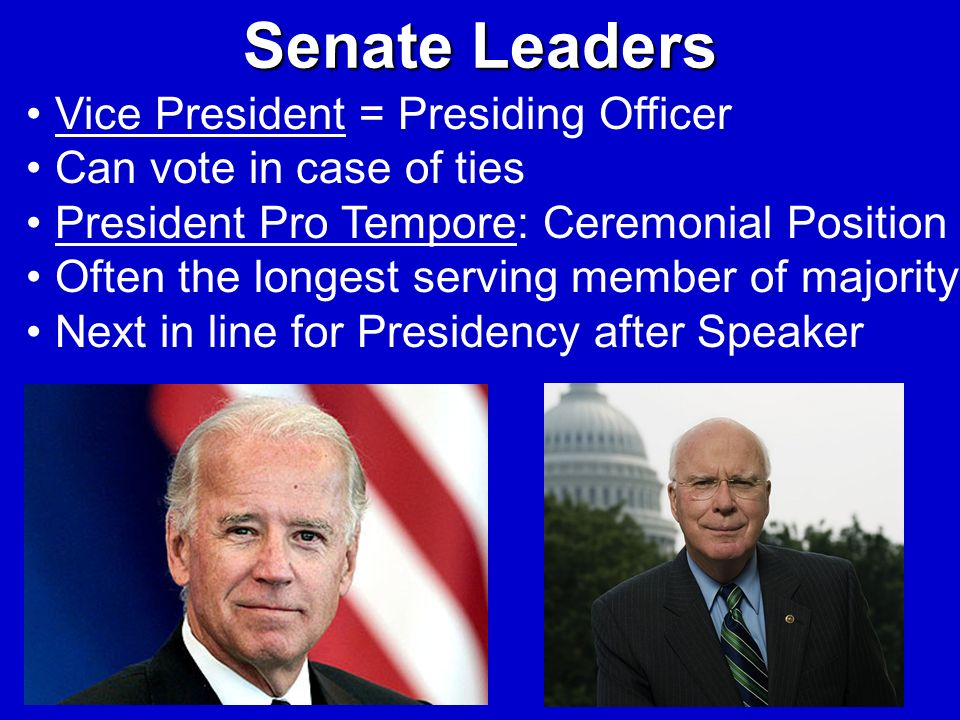 Senate Leaders Vice President = Presiding Officer