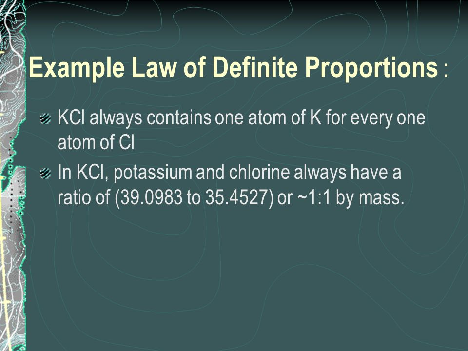 Example Law of Definite Proportions :