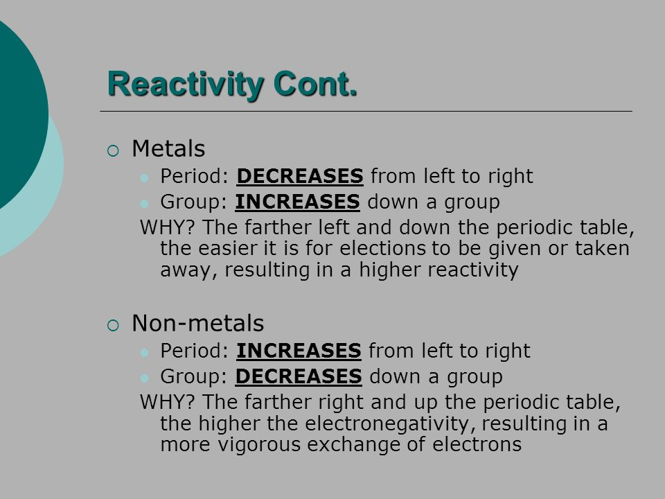 Reactivity Cont. Metals Non-metals