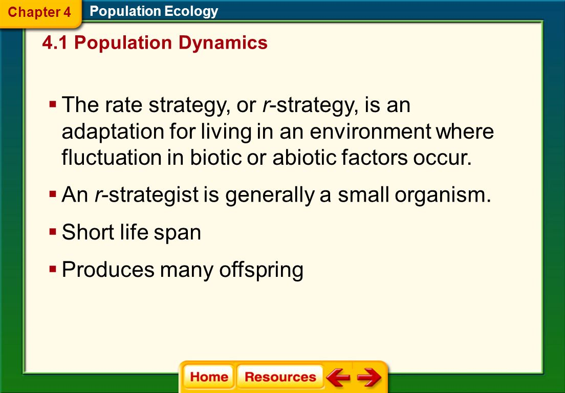 An r-strategist is generally a small organism.
