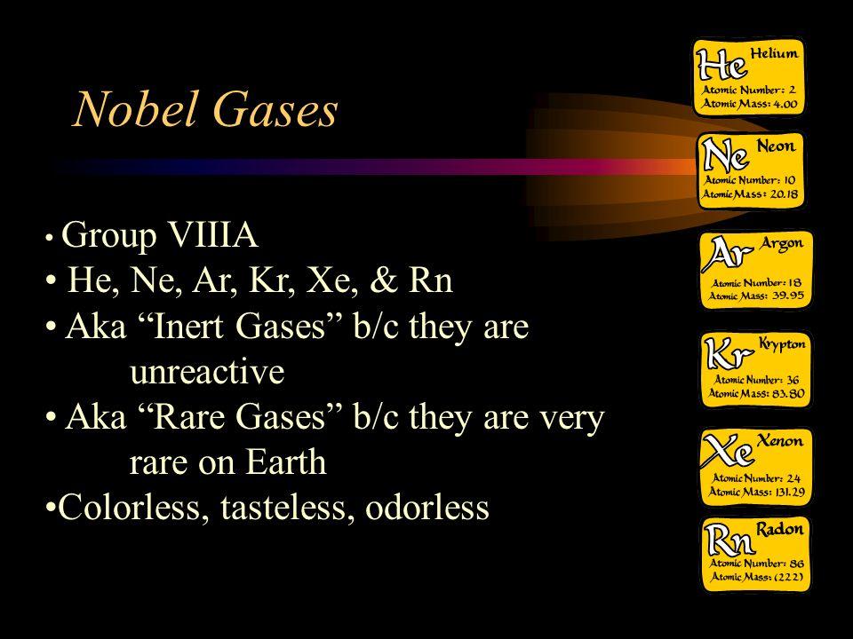 Nobel Gases He, Ne, Ar, Kr, Xe, & Rn
