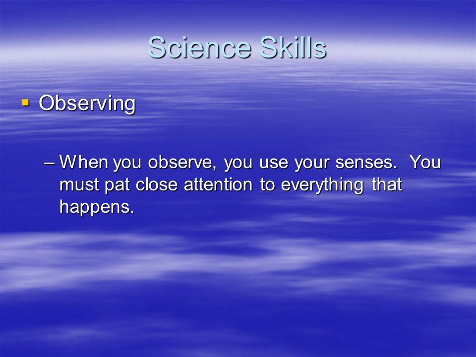 Science Skills Observing