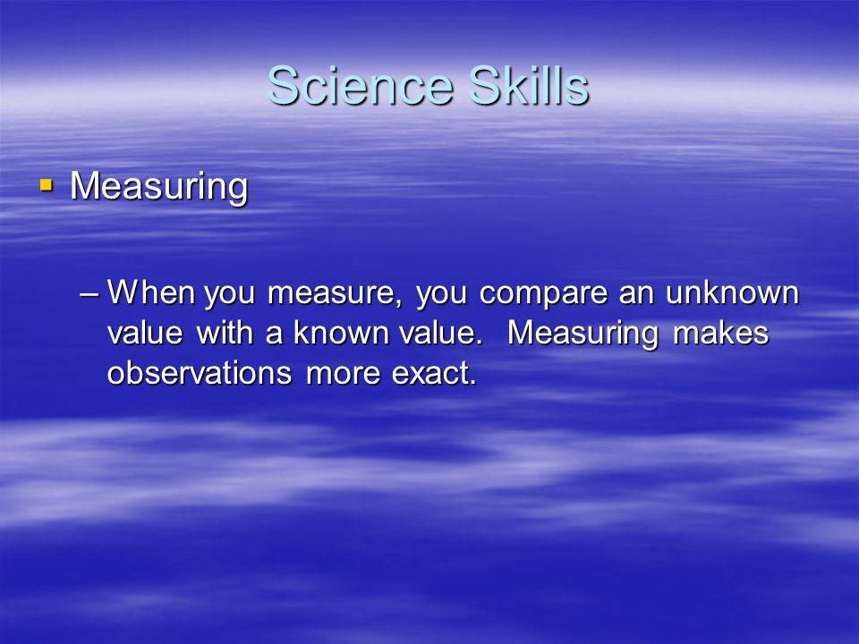 Science Skills Measuring