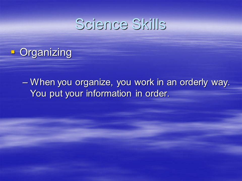 Science Skills Organizing