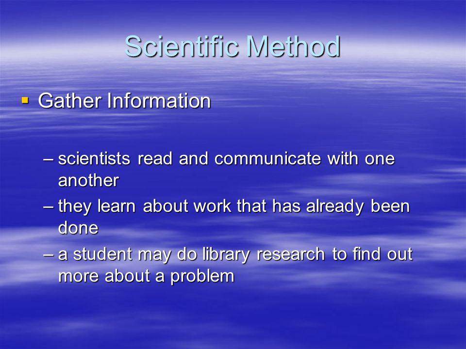Scientific Method Gather Information