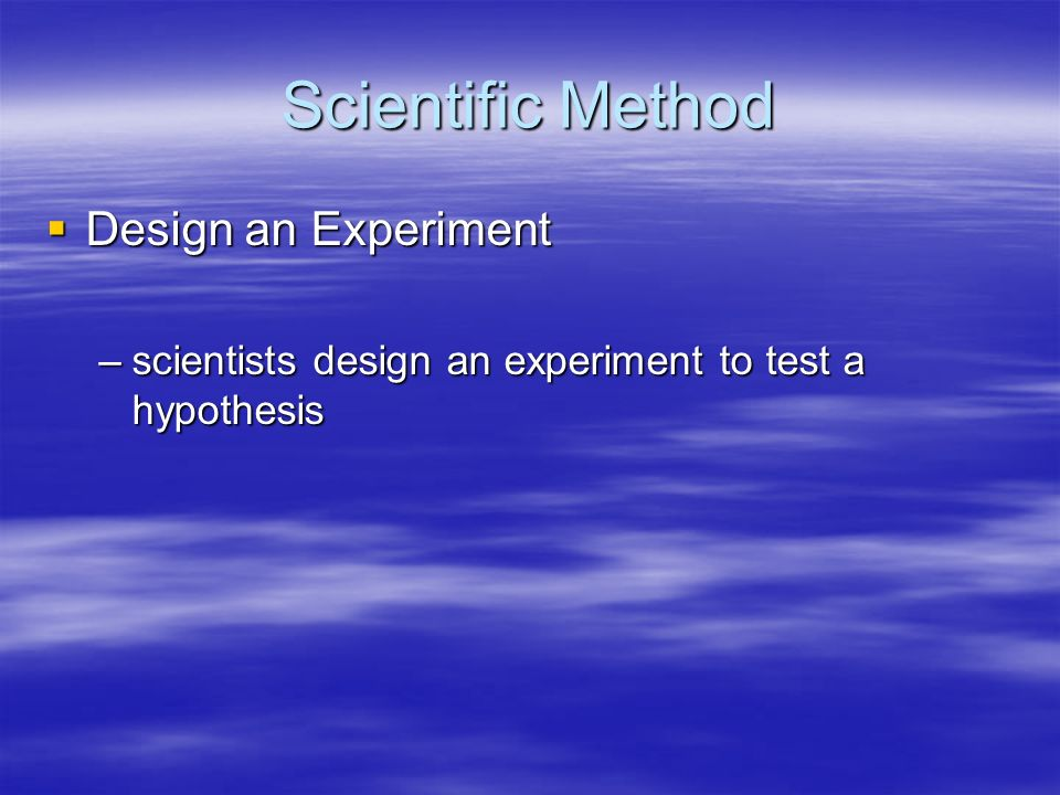 Scientific Method Design an Experiment