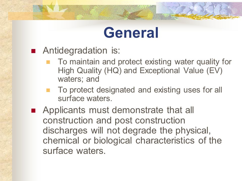 General Antidegradation is:
