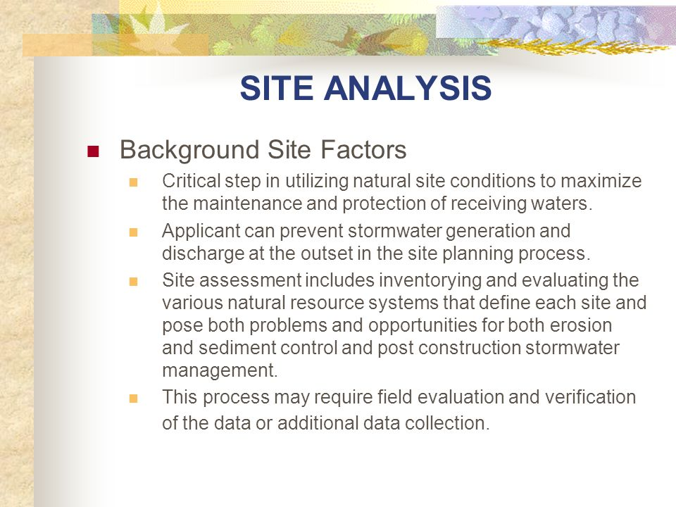 SITE ANALYSIS Background Site Factors