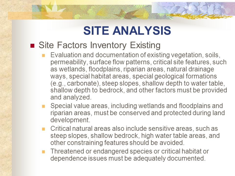 SITE ANALYSIS Site Factors Inventory Existing