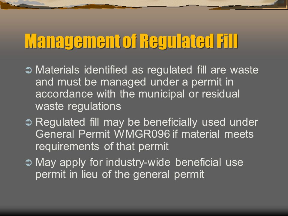 Management of Regulated Fill