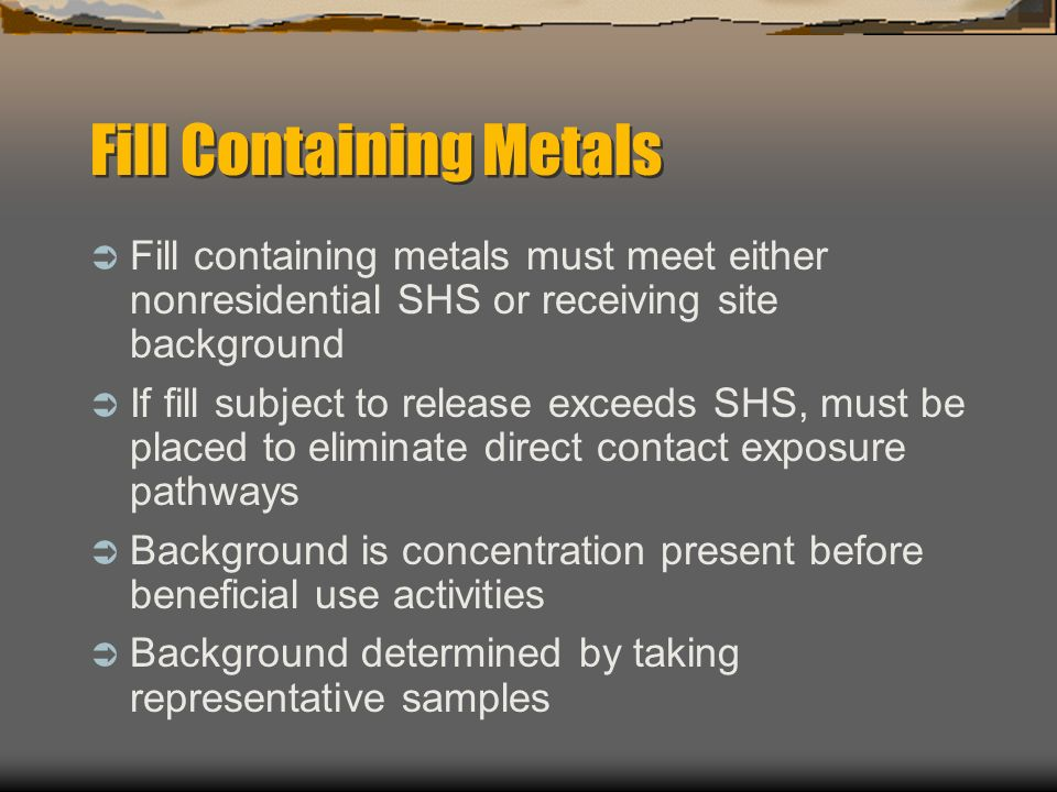 Fill Containing Metals